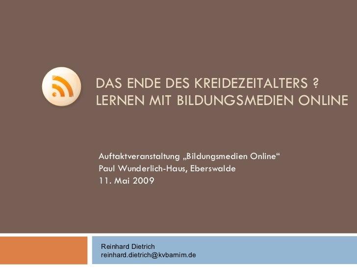"""DAS ENDE DES KREIDEZEITALTERS ?  LERNEN MIT BILDUNGSMEDIEN ONLINE Auftaktveranstaltung """"Bildungsmedien Online"""" Paul Wunder..."""