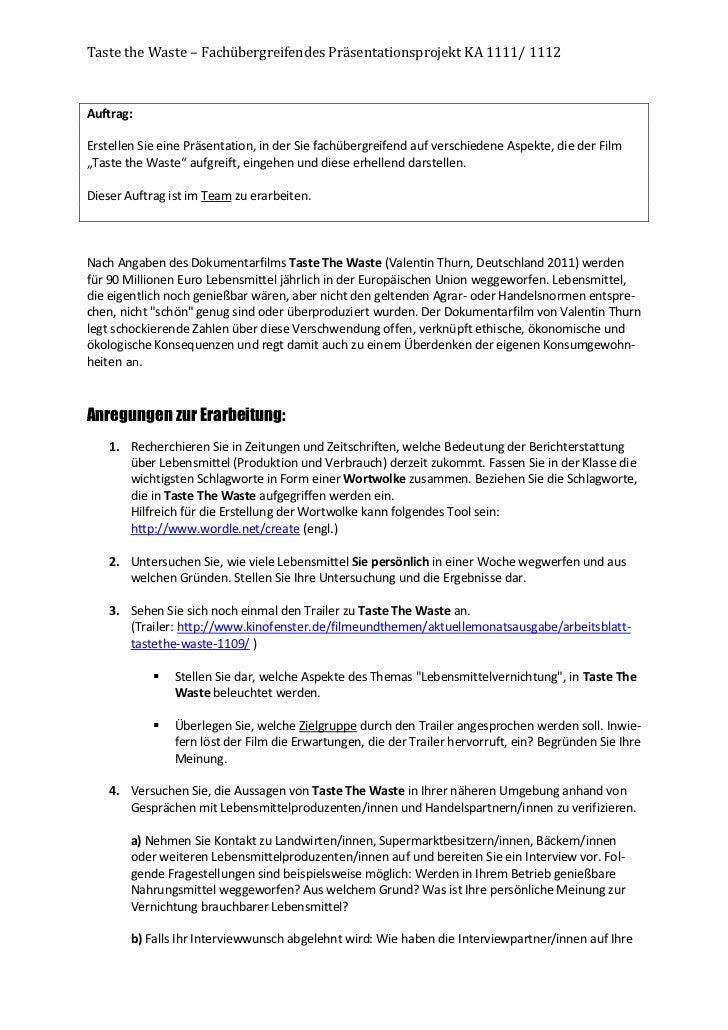 Taste the Waste – Fachübergreifendes Präsentationsprojekt KA 1111/ 1112Auftrag:Erstellen Sie eine Präsentation, in der Sie...