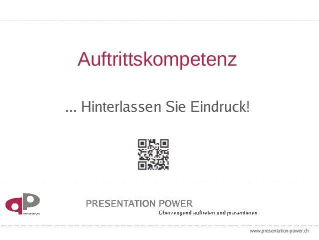 Auftrittskompetenz  ... Hinterlassen Sie Eindruck!  www.presentation-power.ch