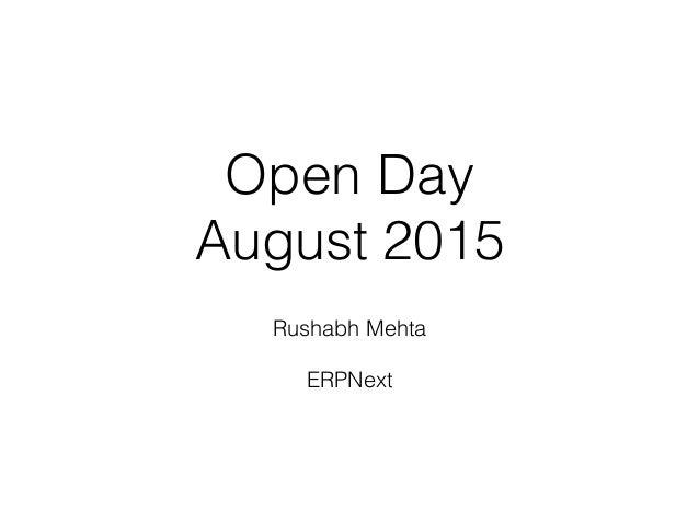 Open Day August 2015 Rushabh Mehta ERPNext