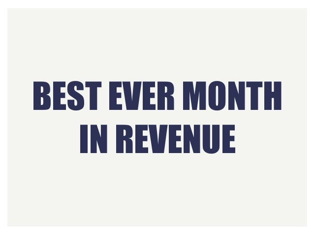 BEST EVER MONTH IN REVENUE