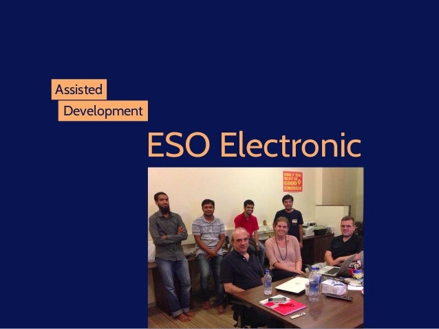 Assisted Development ESO Electronic