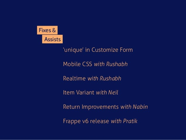 Assists Fixes & 'unique' in Customize Form Mobile CSS with Rushabh Realtime with Rushabh Item Variant with Neil Return Imp...