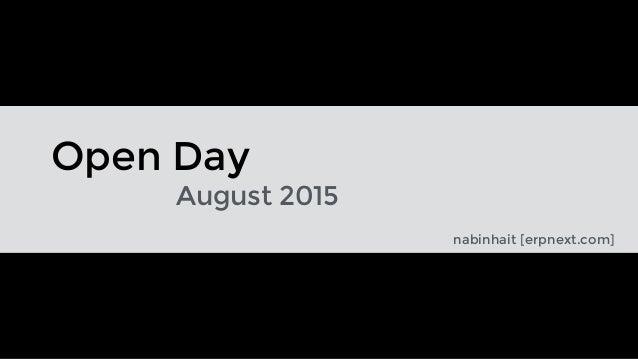 Open Day August 2015 nabinhait [erpnext.com]