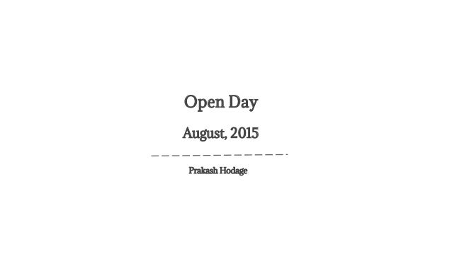 Prakash Hodage Open Day August, 2015