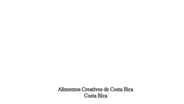 Alimentos Creativos de Costa Rica Costa Rica