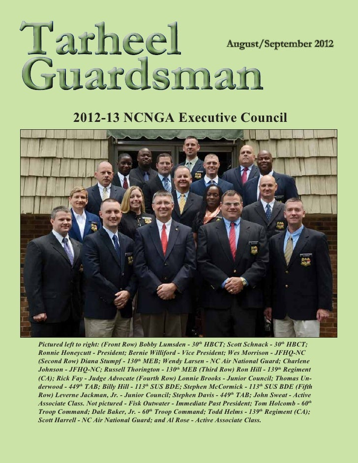 TarheelGuardsman           2012-13 NCNGA Executive CouncilPictured left to right: (Front Row) Bobby Lumsden - 30th HBCT; S...
