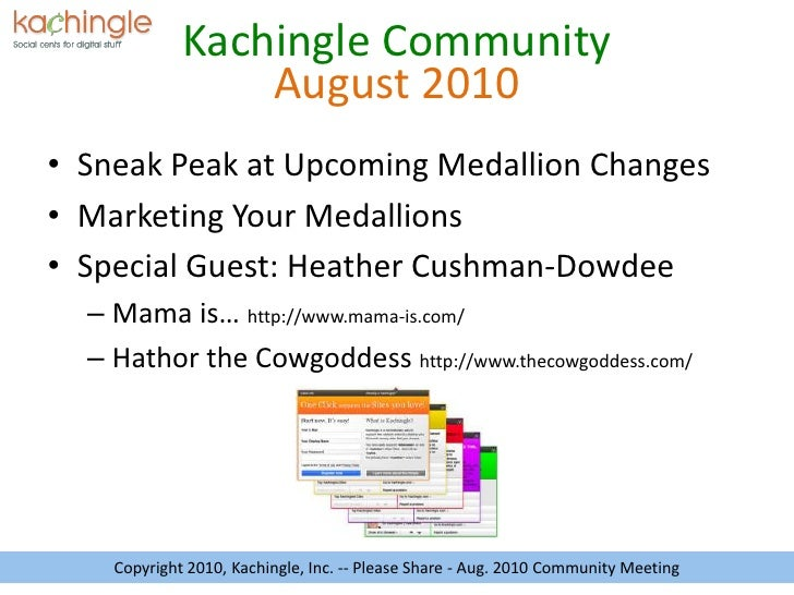 August 2010<br />Sneak Peak at Upcoming Medallion Changes<br />Marketing Your Medallions<br />Special Guest: Heather Cushm...