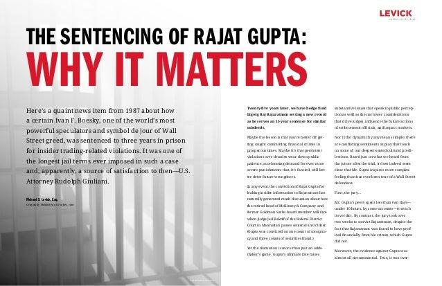 The Sentencing of Rajat Gupta:WHY IT MATTERS                                                                   Twenty-five...