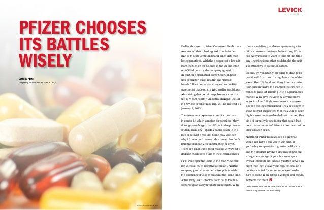 Pfizer ChoosesIts Battles                                                          Earlier this month, Pfizer Consumer Hea...