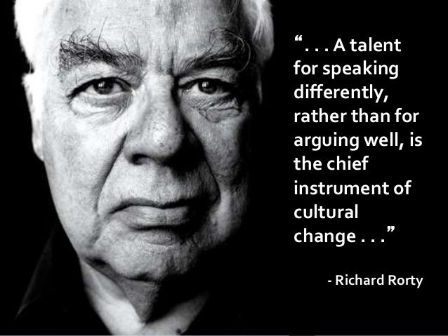 """. . . A talent for speaking differently, rather than for arguing well, is the chief instrument of cultural change . . ."" ..."