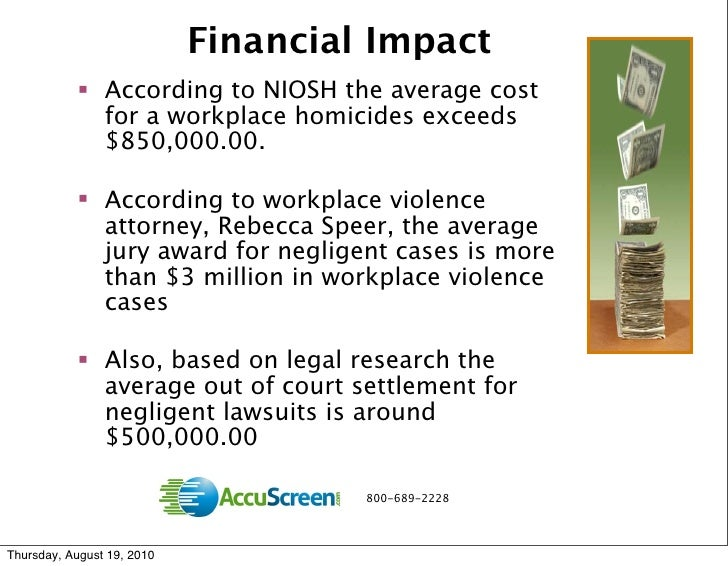case study of workplace violence In face-to-face violence (also referred to as violence in the workplace, violence interactions the violence can be: (a) physical, or by means of at work, and so on) (chapel & di martino, 2000, di martino et bodily force (single blows, pushing, slapping, kicking, biting, al, 2003, einarsen et al, 2003) are studies that focus hair-pulling.