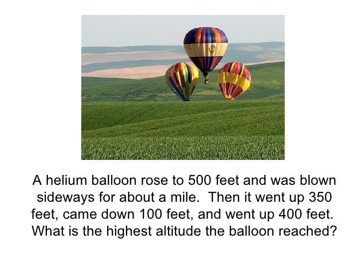 A helium balloon rose to 500 feet and was blown sideways for about a mile.  Then it went up 350 feet, came down 100 feet, ...