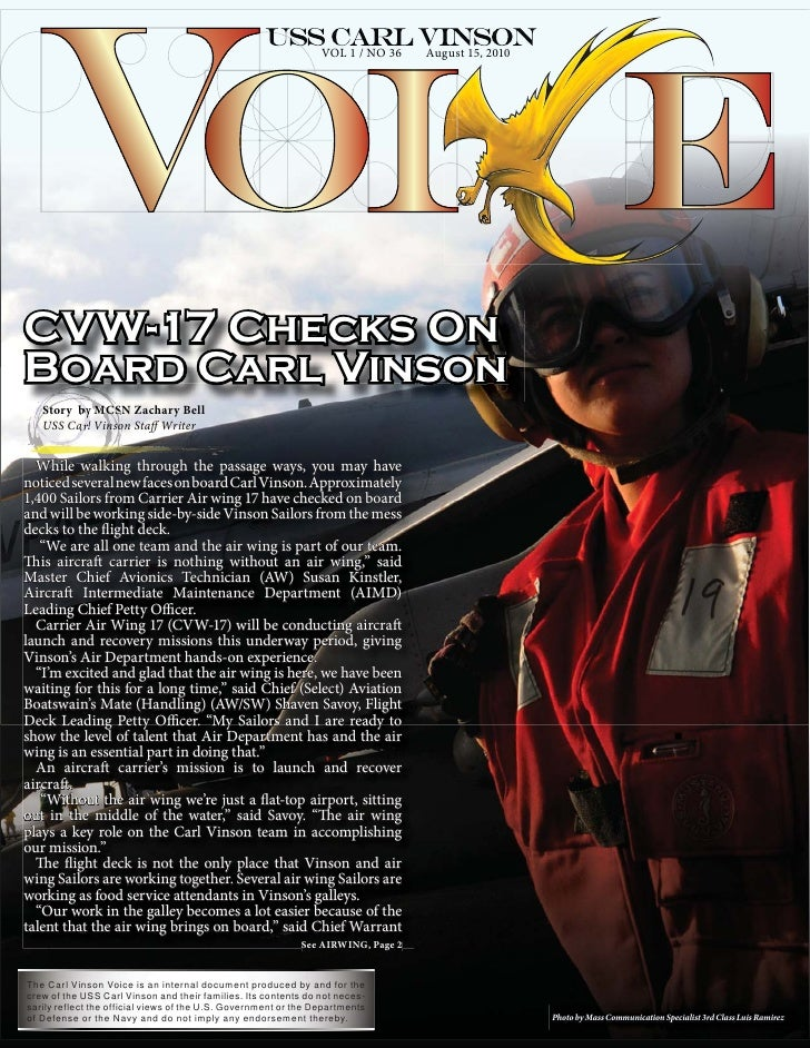 VOL 1 / NO 36    August 15, 2010     CVW-17 Checks On Board Carl Vinson    Story by MCSN Zachary Bell    USS Carl Vinson S...