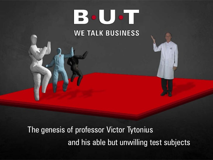 The genesis of professor Victor Tytonius <br />and his able but unwilling test subjects<br />