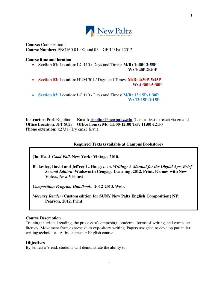 1Course: Composition ICourse Number: ENG160-01, 02, and 03—GEIII / Fall 2012Course time and location    Section 01: Locat...