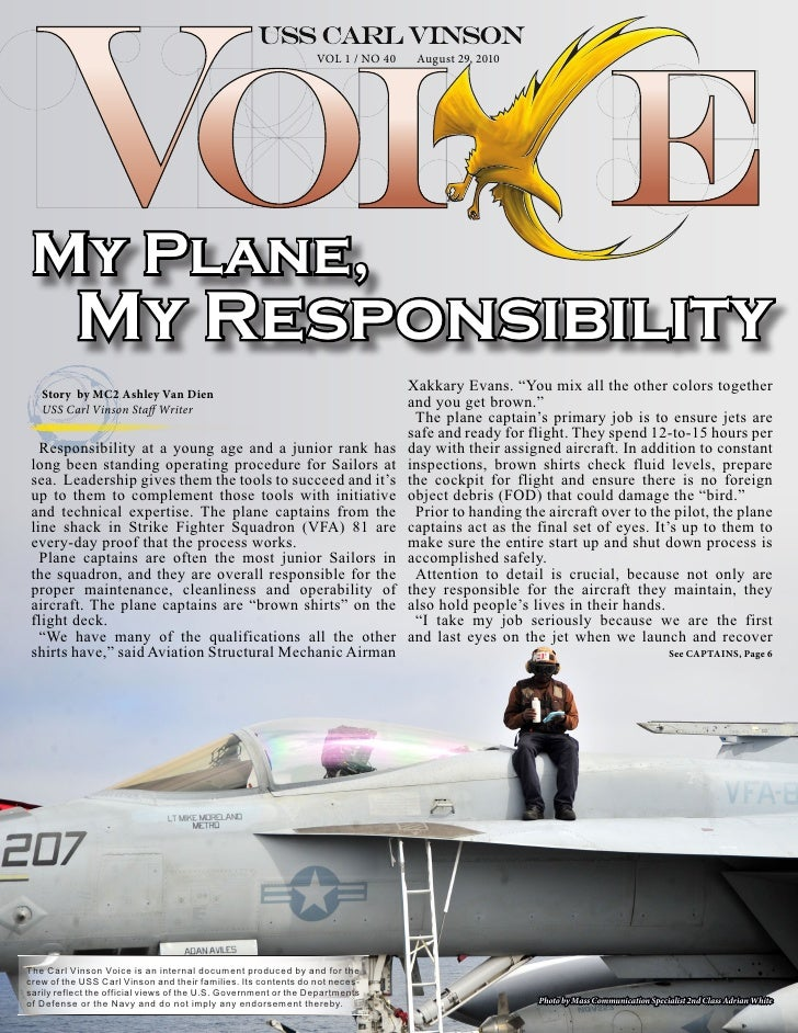 VOL 1 / NO 40    August 29, 2010      My Plane,            My Responsibility    Story by MC2 Ashley Van Dien              ...