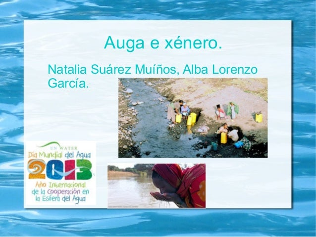 Auga e xénero.Natalia Suárez Muíños, Alba LorenzoGarcía.
