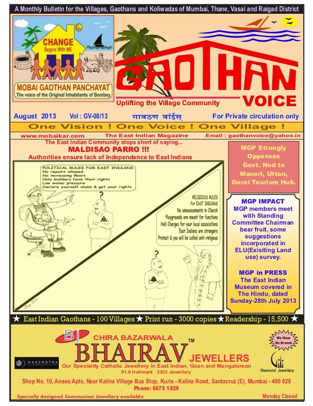 East Indian Gaothans - 100 Villages Print run - 3000 copies Readership - 15,500 A Monthly Bulletin for the Villages, Gaoth...
