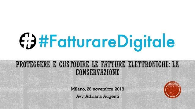 Milano, 26 novembre 2018 Avv. Adriana Augenti