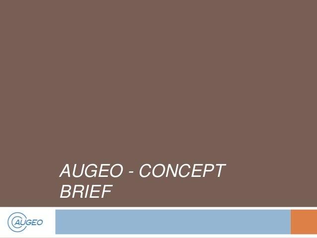 AUGEO - CONCEPT BRIEF