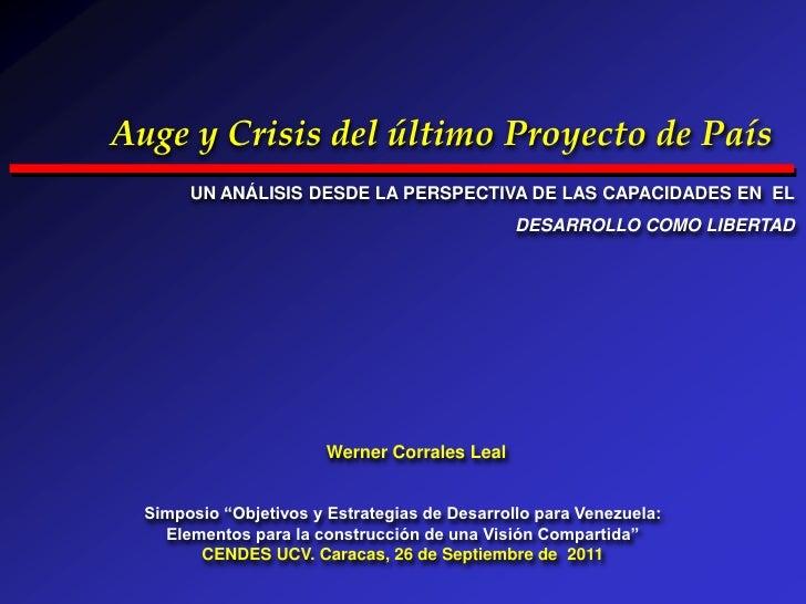 Auge y Crisis del último Proyecto de País       UN ANÁLISIS DESDE LA PERSPECTIVA DE LAS CAPACIDADES EN EL                 ...