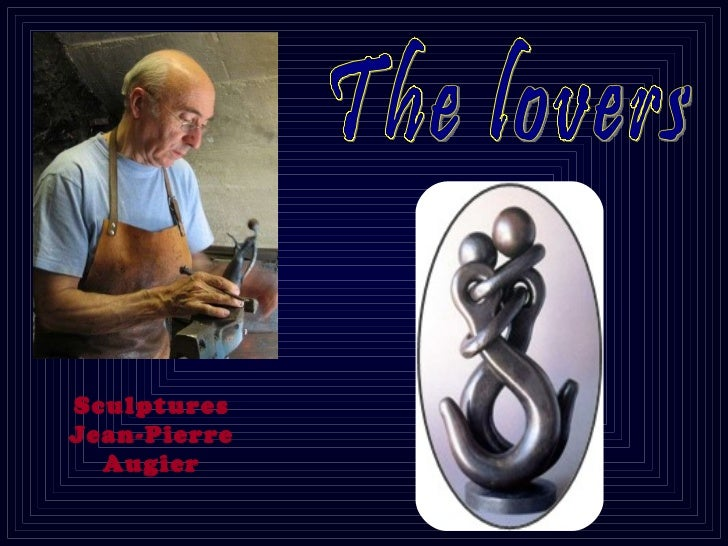 Sculptures Jean-Pierre Augier The lovers