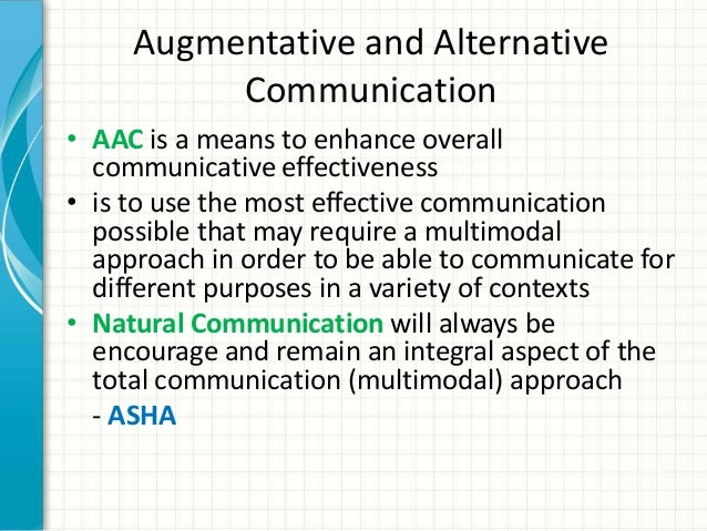 an overview of the studies on augmentative or alternative communication Modeling for icon-based augmentative & alternative communication info  in  the pacific northwest to present research ideas, make new acquaintances, and.