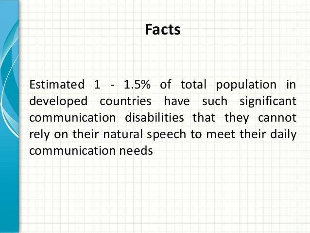 an overview of the studies on augmentative or alternative communication Augmentative and alternative communication (aac) is a method that replaces or supplements speech, where language difficulties exist, to positively influence social skills, school performance, self-worth and quality of life.