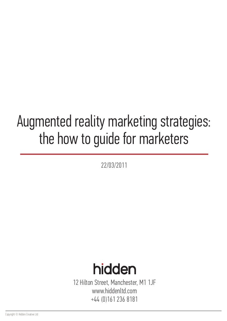 Augmented reality marketing strategies:             the how to guide for marketers                                        ...