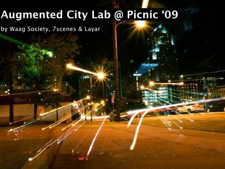 Augmented City Lab @ Picnic '09 by Waag Society, 7scenes & Layar
