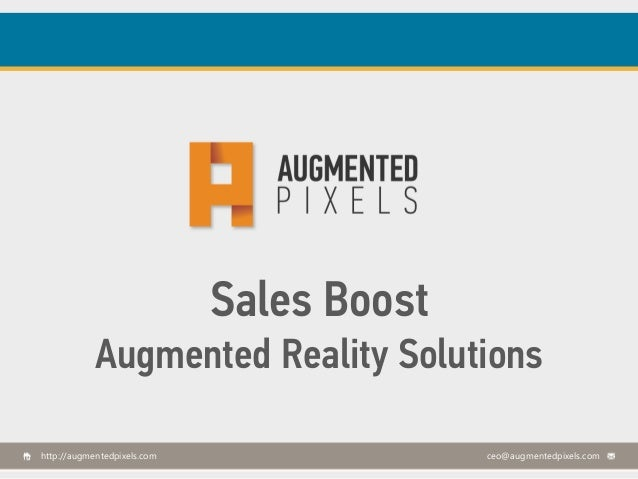 Sales Boost Augmented Reality Solutions http://augmentedpixels.com  ceo@augmentedpixels.com