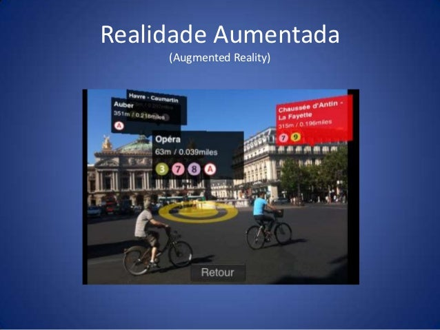 Realidade Aumentada     (Augmented Reality)