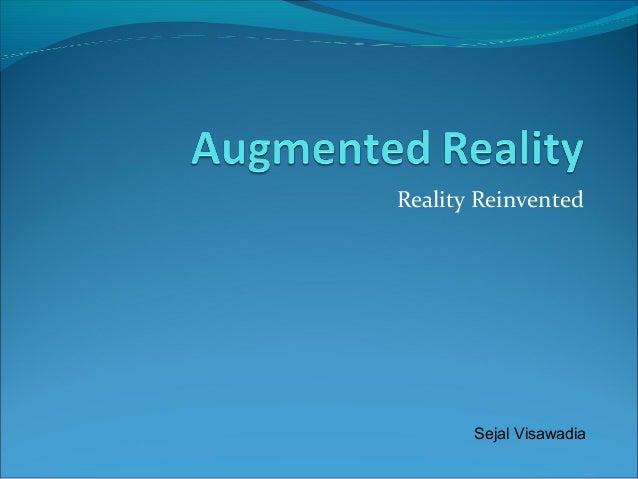 Reality Reinvented Sejal Visawadia