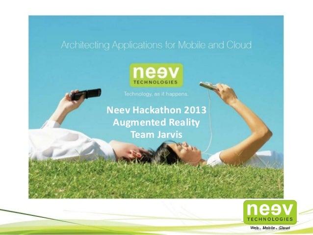 Neev Hackathon 2013 Augmented Reality Team Jarvis