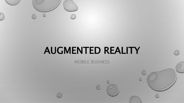 AUGMENTED REALITY MOBILE BUSINESS