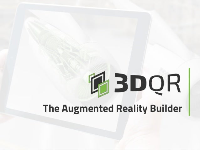 The Augmented Reality Builder