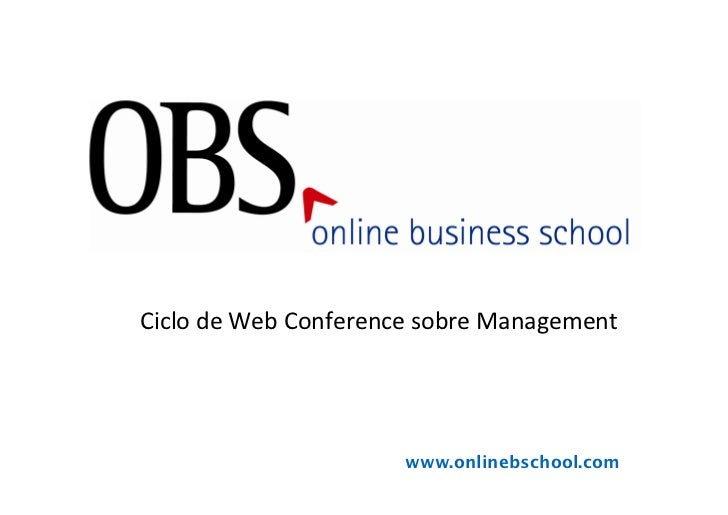 E–GovermentCiclo de Web Conference sobre Management                      www.onlinebschool.com
