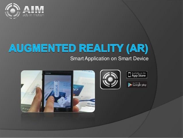 Smart Application on Smart Device