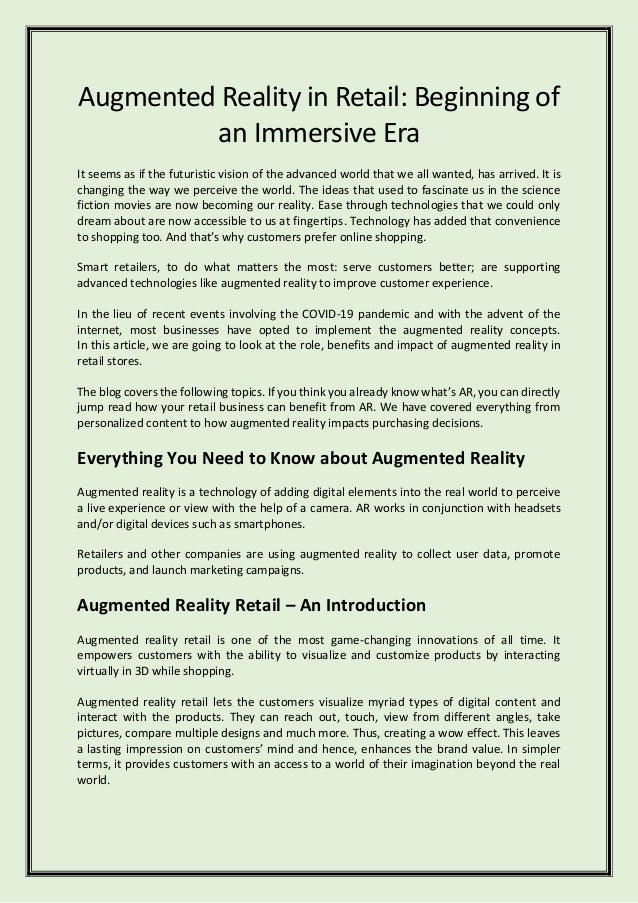 Augmented Reality in Retail: Beginning of an Immersive Era It seems as if the futuristic vision of the advanced world that...