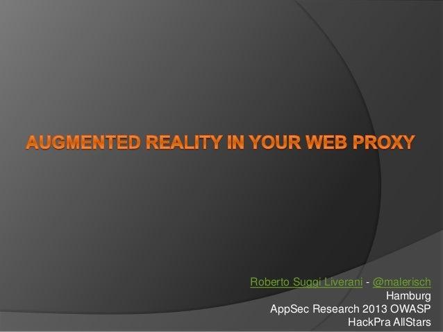 Roberto Suggi Liverani - @malerisch Hamburg AppSec Research 2013 OWASP HackPra AllStars