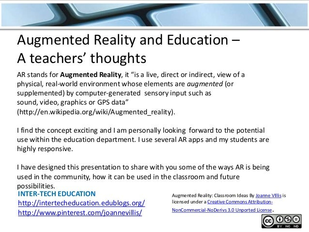 """Augmented Reality and Education – A teachers' thoughts AR stands for Augmented Reality, it """"is a live, direct or indirect,..."""