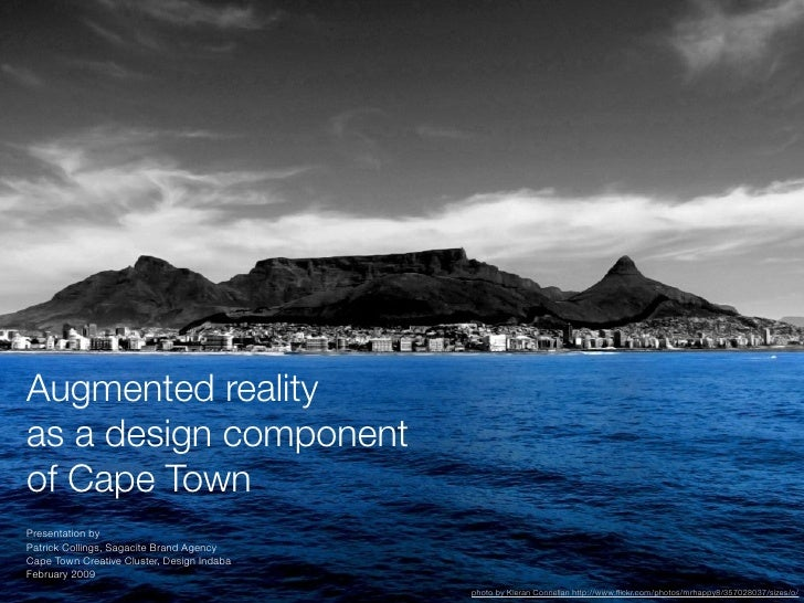 Augmented reality as a design component of Cape Town Presentation by Patrick Collings, Sagacite Brand Agency Cape Town Cre...