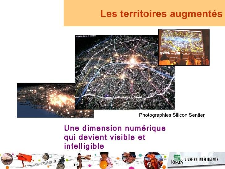 Les territoires augmentés                     Photographies Silicon Sentier  Une dimension numérique qui devient visible e...