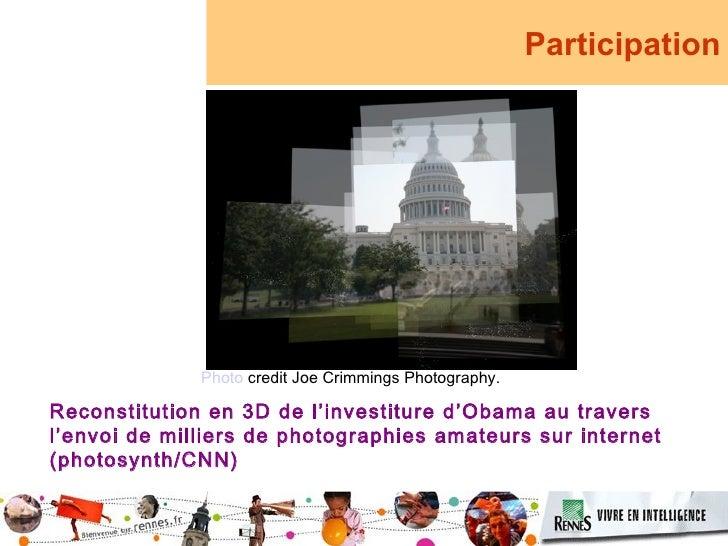 Participation                   Photo credit Joe Crimmings Photography.  Reconstitution en 3D de l'investiture d'Obama au ...