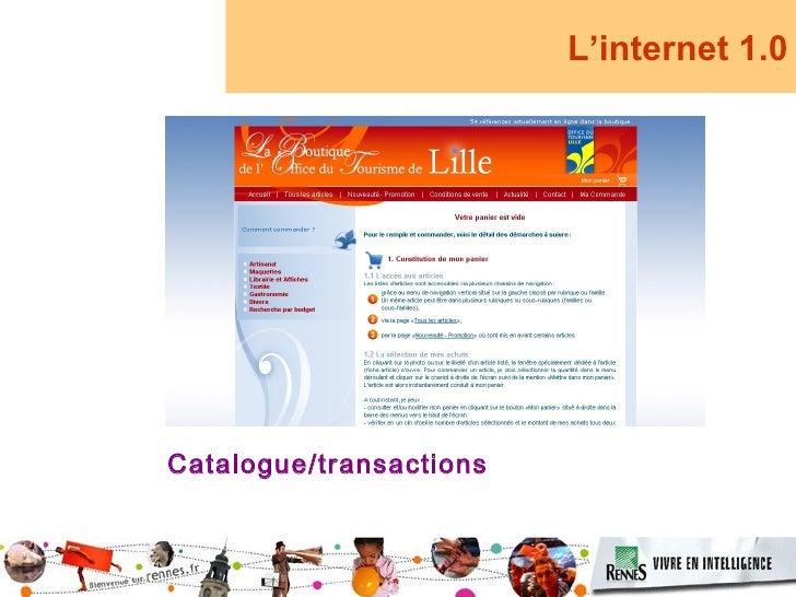 L'internet 1.0     Catalogue/transactions