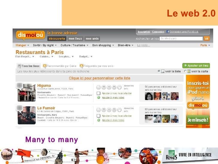 Le web 2.0     Many to many