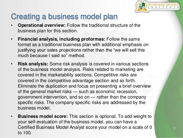 7Creating a business model plan• Operational overview: Follow the traditional structure of thebusiness plan for this secti...