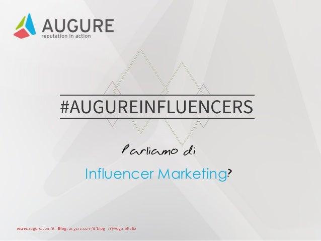 Parliamo di Influencer Marketing?