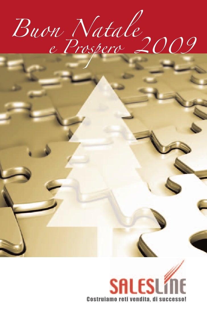 Buon Natale                          2009    e Prospero             Costruiamo reti vendita, di successo!
